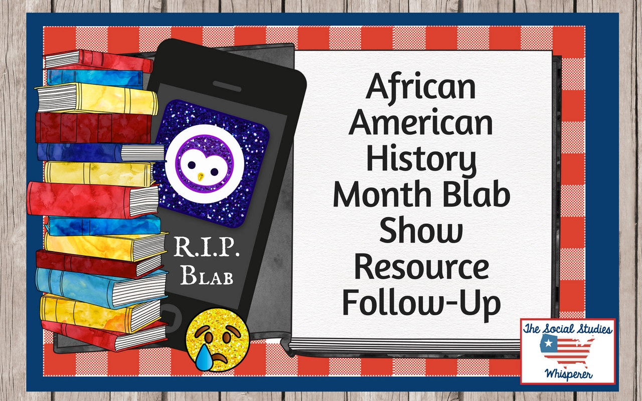 African American History Month Blab Show Resource Follow-Up SSW