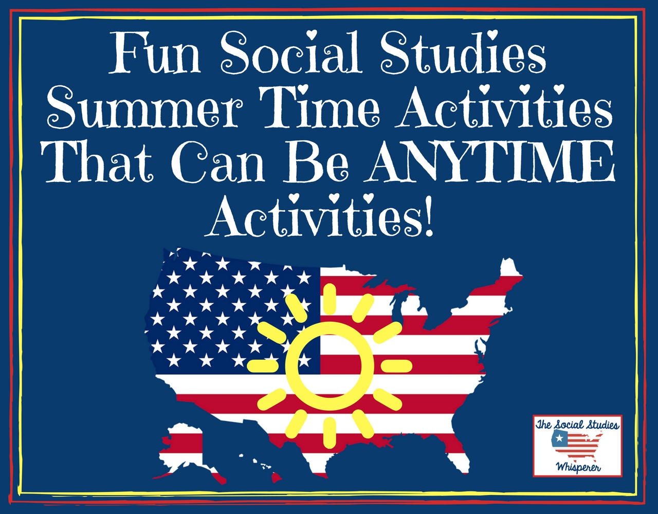 Fun Social Studies Activties to Keep Kids Busy This Summer Blab Show SSW